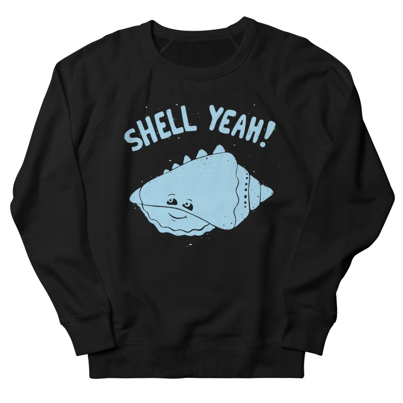(S)HELL YEAH!  Men's Sweatshirt by DYLAN'S SHOP
