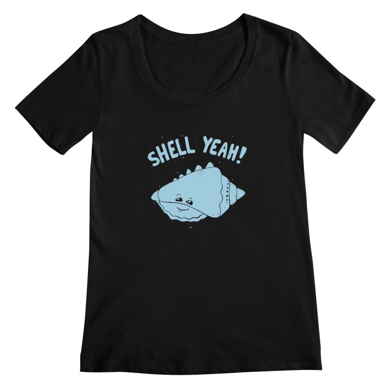 (S)HELL YEAH!  Women's Scoopneck by DYLAN'S SHOP