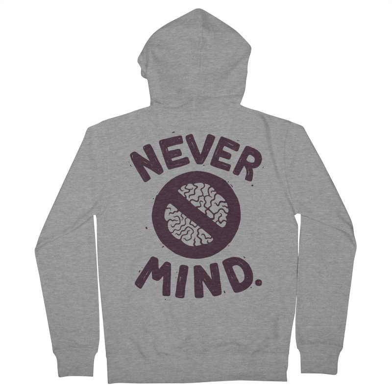 NEVER M/ND Women's Zip-Up Hoody by DYLAN'S SHOP