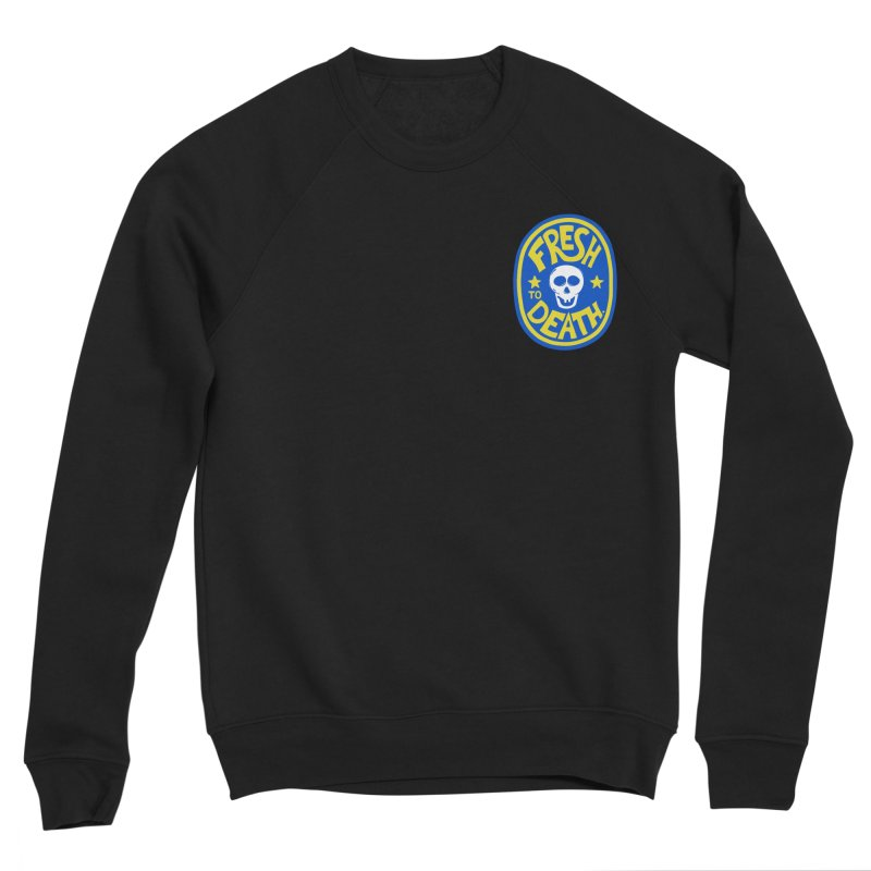 ROT ON! Women's Sponge Fleece Sweatshirt by DYLAN'S SHOP