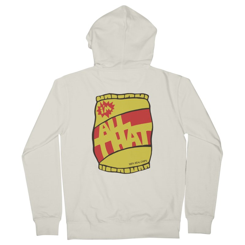ALL THAT!  Men's Zip-Up Hoody by DYLAN'S SHOP