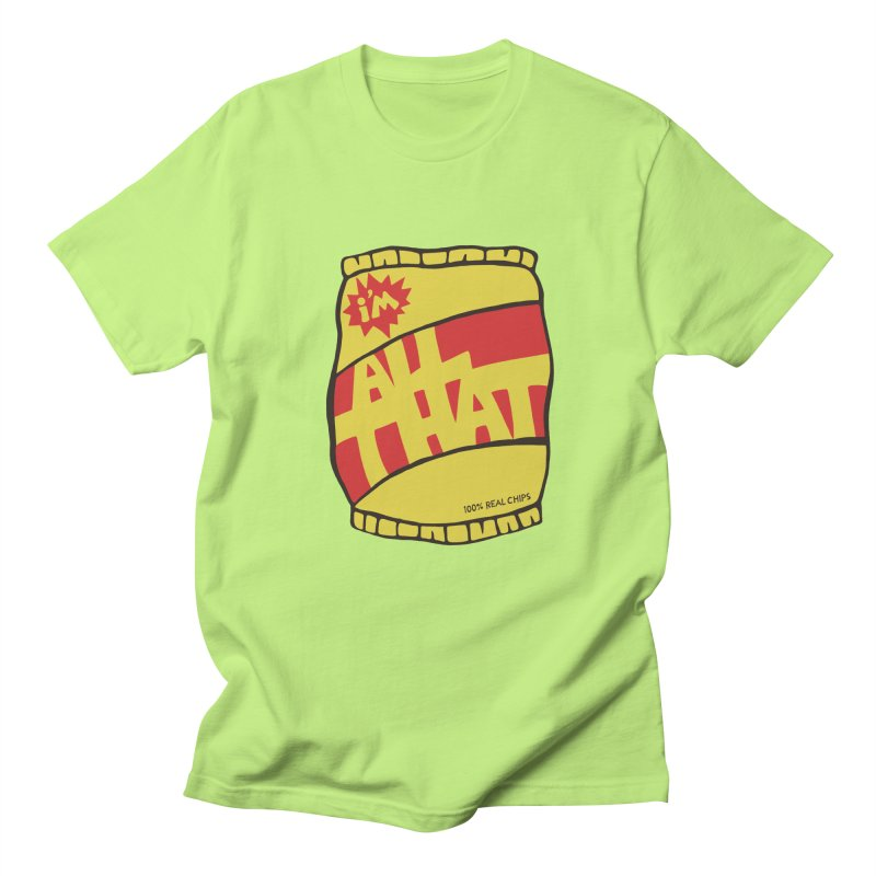 ALL THAT!  Men's T-shirt by DYLAN'S SHOP
