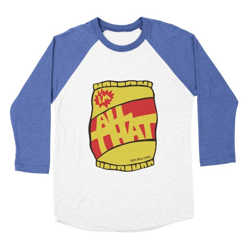 ALL THAT!  Men's Baseball Triblend T-Shirt by DYLAN'S SHOP