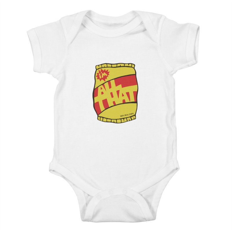 ALL THAT!  Kids Baby Bodysuit by DYLAN'S SHOP
