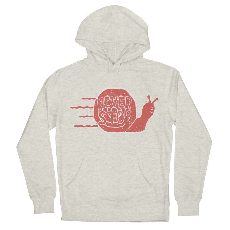 NEVER STOP Men's Pullover Hoody by DYLAN'S SHOP