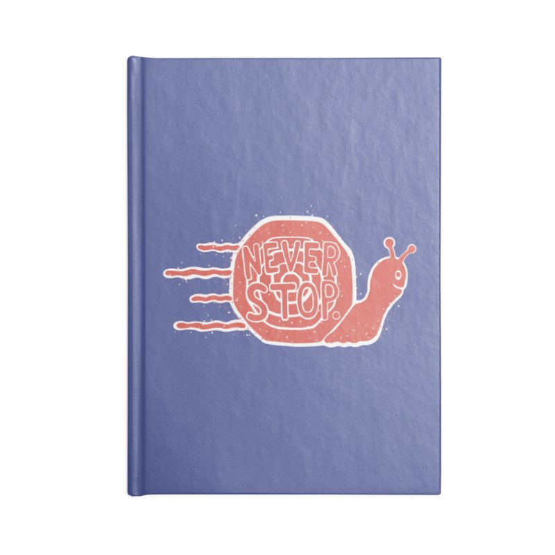 NEVER STOP Accessories Notebook by DYLAN'S SHOP