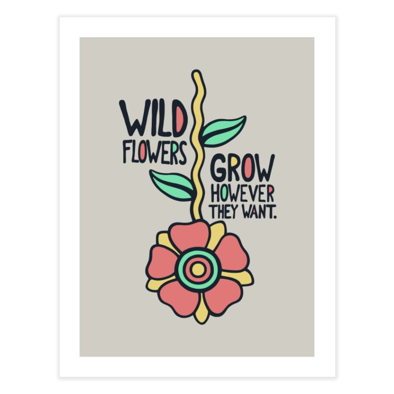 W/LDFLOWER Home Fine Art Print by DYLAN'S SHOP
