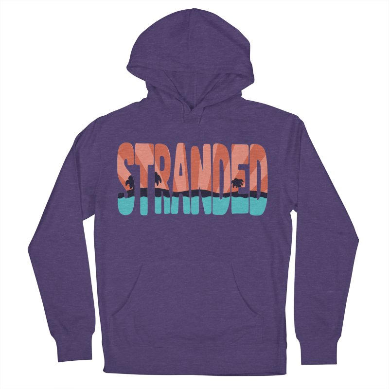 STR\NDED Women's Pullover Hoody by DYLAN'S SHOP