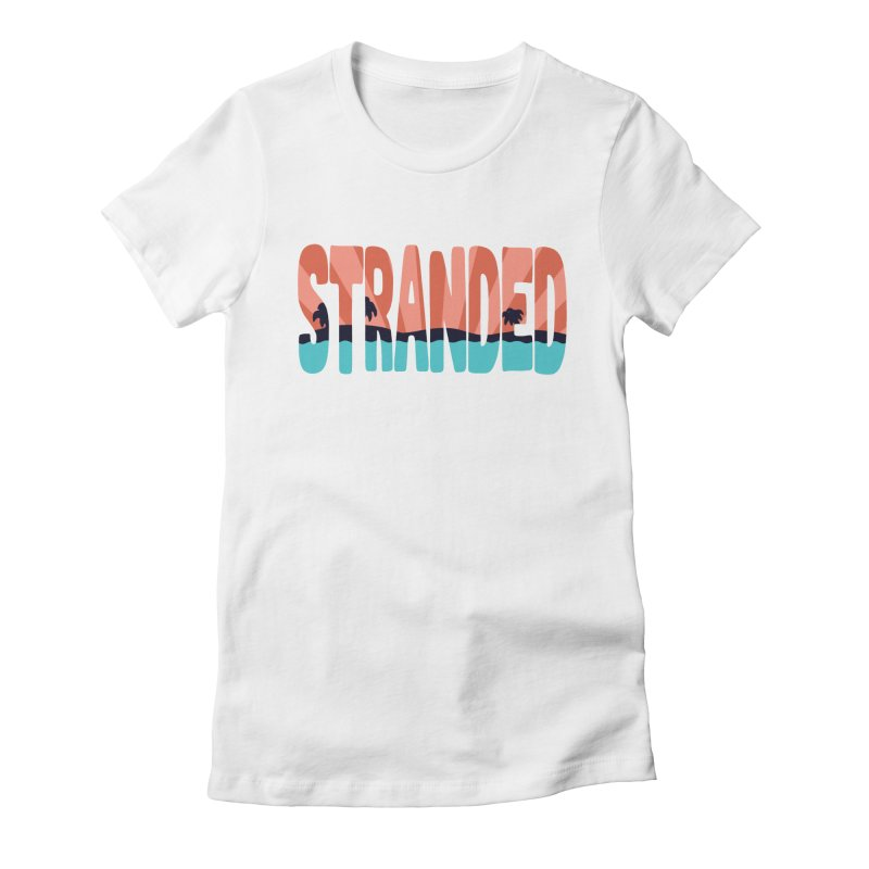STR\NDED Women's Fitted T-Shirt by DYLAN'S SHOP