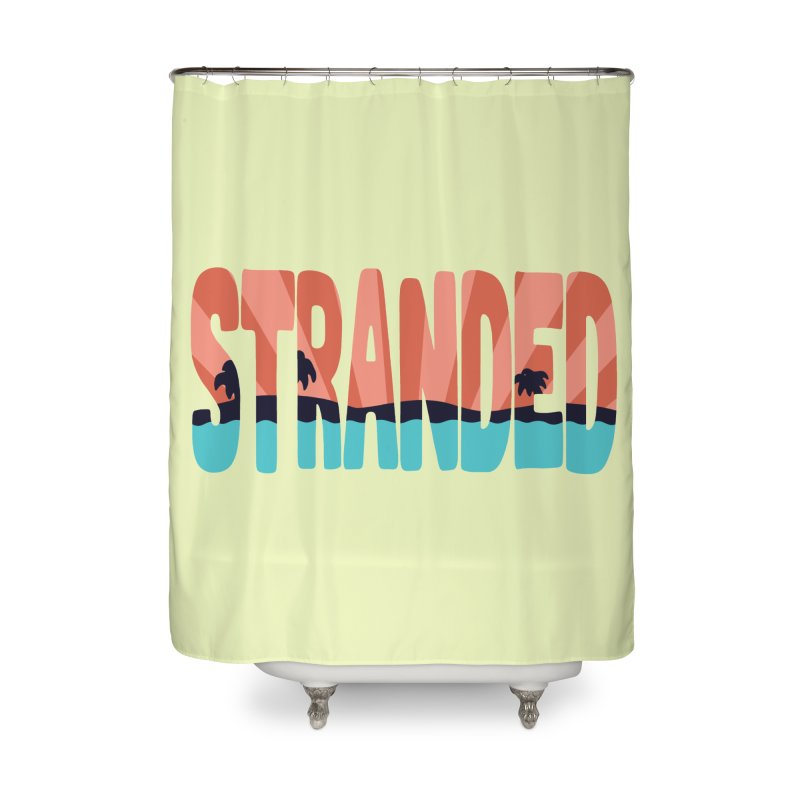 STR\NDED Home Shower Curtain by DYLAN'S SHOP