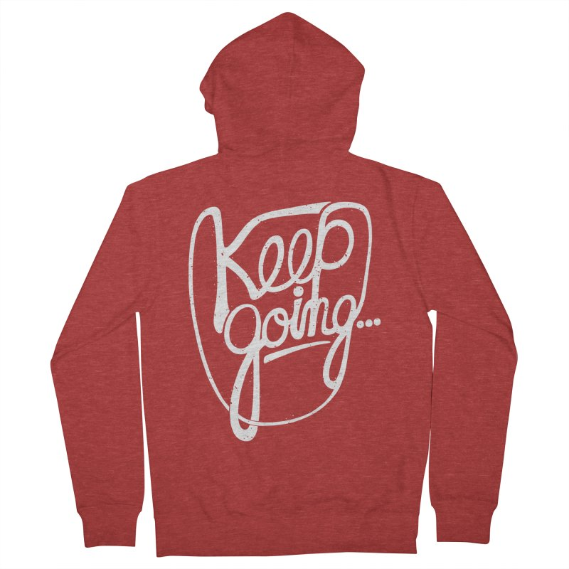 KEEP GO/NG Men's Zip-Up Hoody by DYLAN'S SHOP