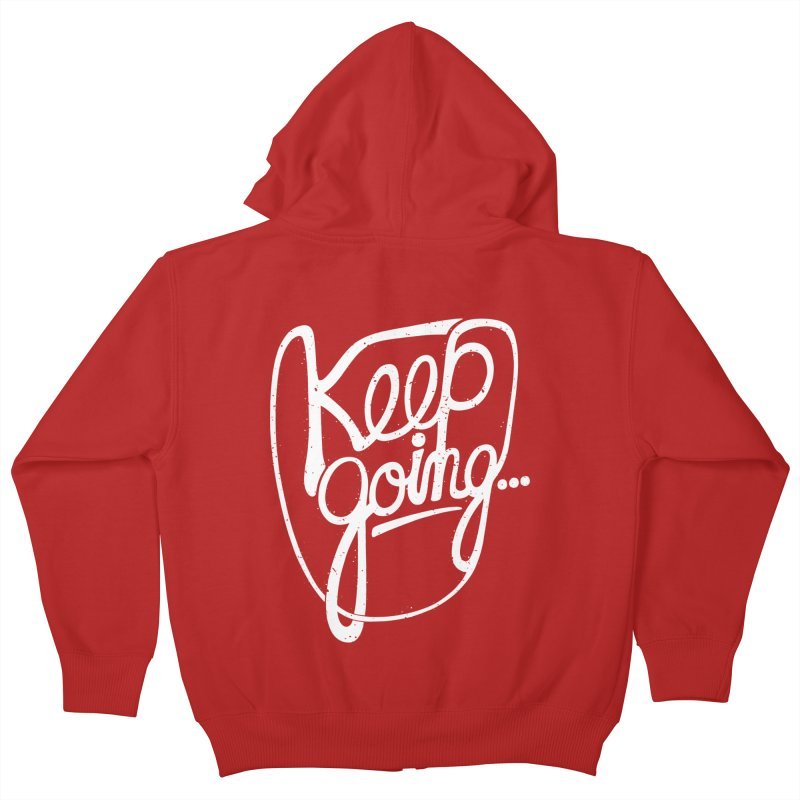 KEEP GO/NG Kids Zip-Up Hoody by DYLAN'S SHOP