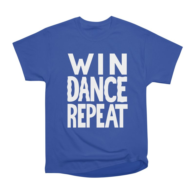 W/N D\NCE REPE\T Women's Classic Unisex T-Shirt by DYLAN'S SHOP