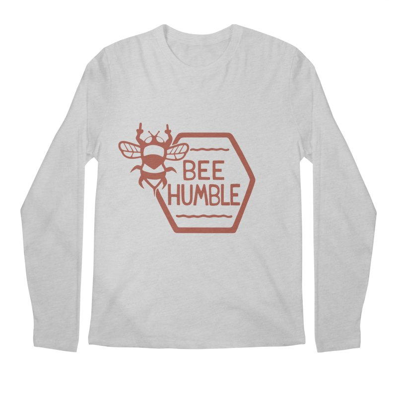 BEE HUMBLE Men's Longsleeve T-Shirt by DYLAN'S SHOP