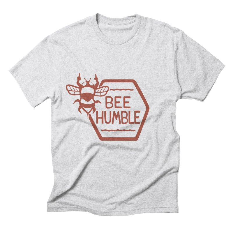 BEE HUMBLE Men's Triblend T-Shirt by DYLAN'S SHOP