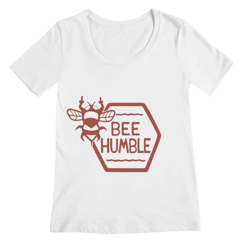 BEE HUMBLE Women's Scoopneck by DYLAN'S SHOP