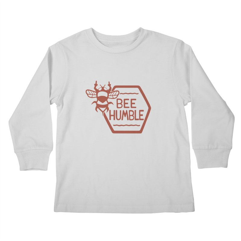 BEE HUMBLE Kids Longsleeve T-Shirt by DYLAN'S SHOP