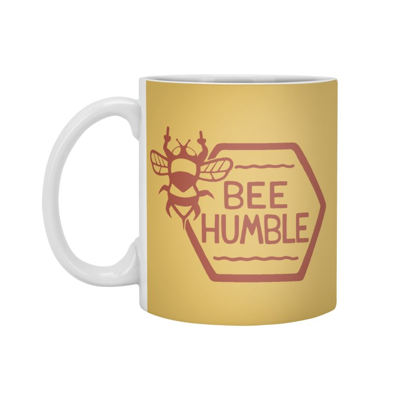 BEE HUMBLE Accessories Mug by DYLAN'S SHOP