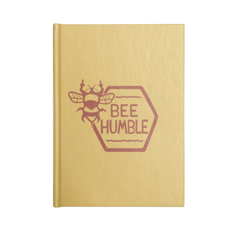 BEE HUMBLE Accessories Notebook by DYLAN'S SHOP