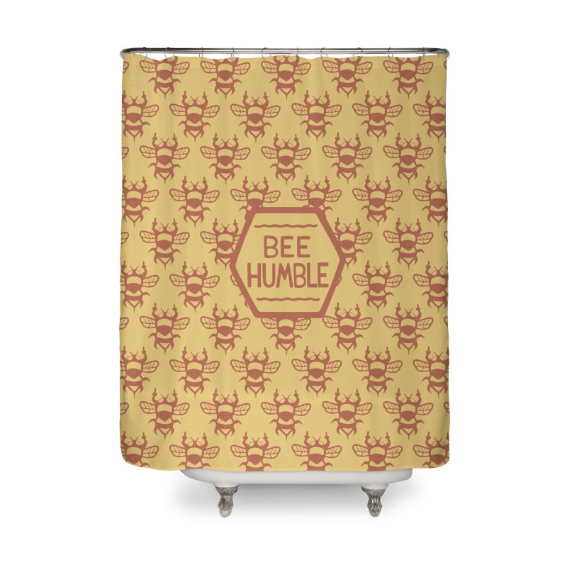 BEE HUMBLE Home Shower Curtain by DYLAN'S SHOP