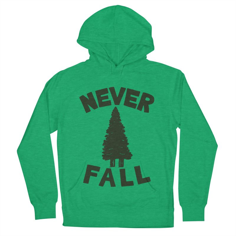 NEVER F\LL Women's Pullover Hoody by DYLAN'S SHOP