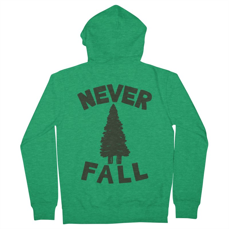 NEVER F\LL Men's Zip-Up Hoody by DYLAN'S SHOP