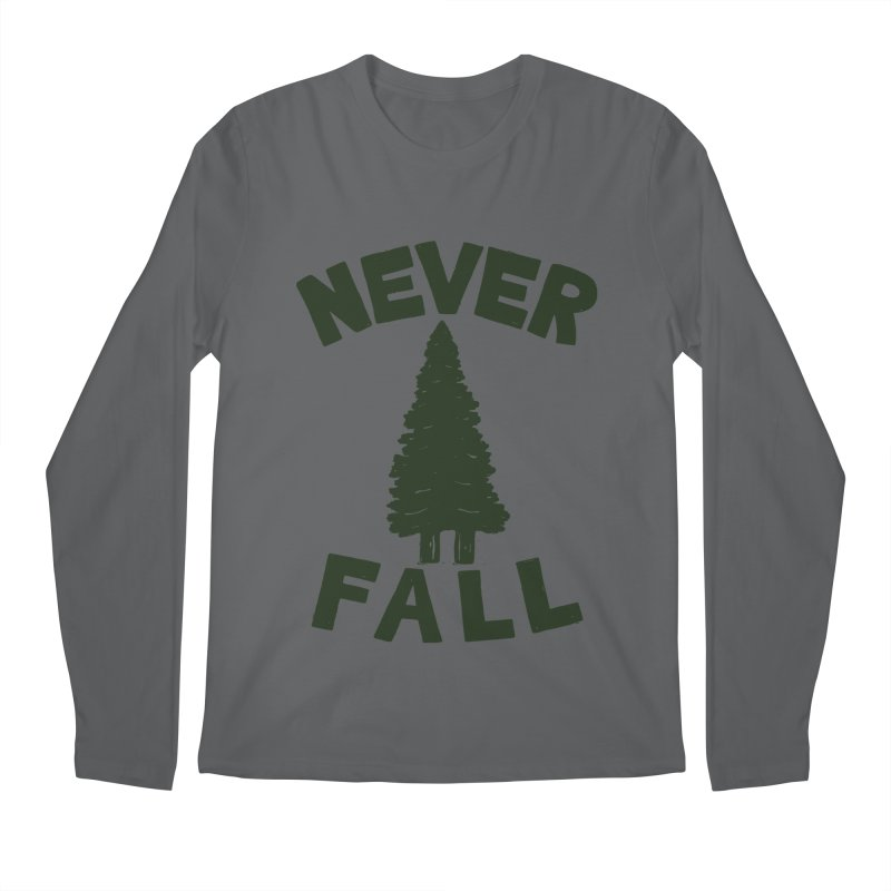 NEVER F\LL Men's Longsleeve T-Shirt by DYLAN'S SHOP