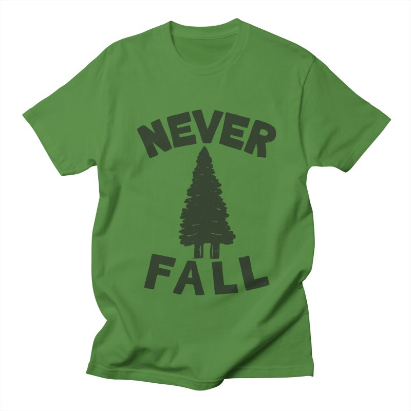 NEVER F\LL Men's T-Shirt by DYLAN'S SHOP