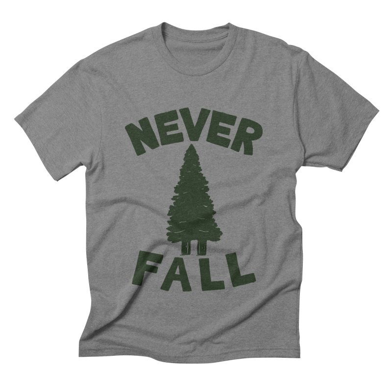 NEVER F\LL Men's Triblend T-Shirt by DYLAN'S SHOP