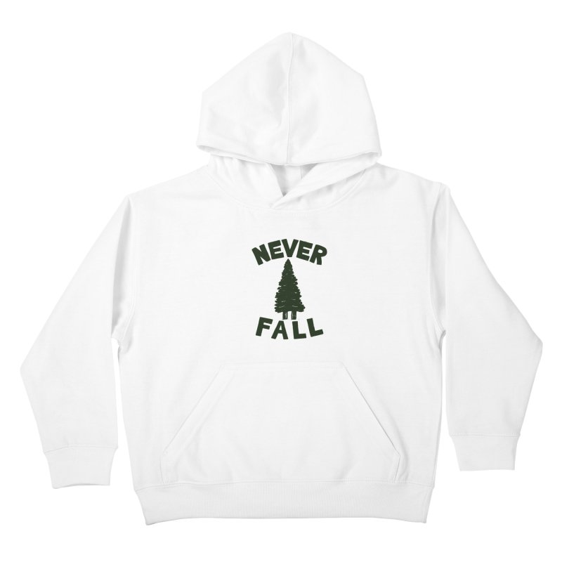 NEVER F\LL Kids Pullover Hoody by DYLAN'S SHOP