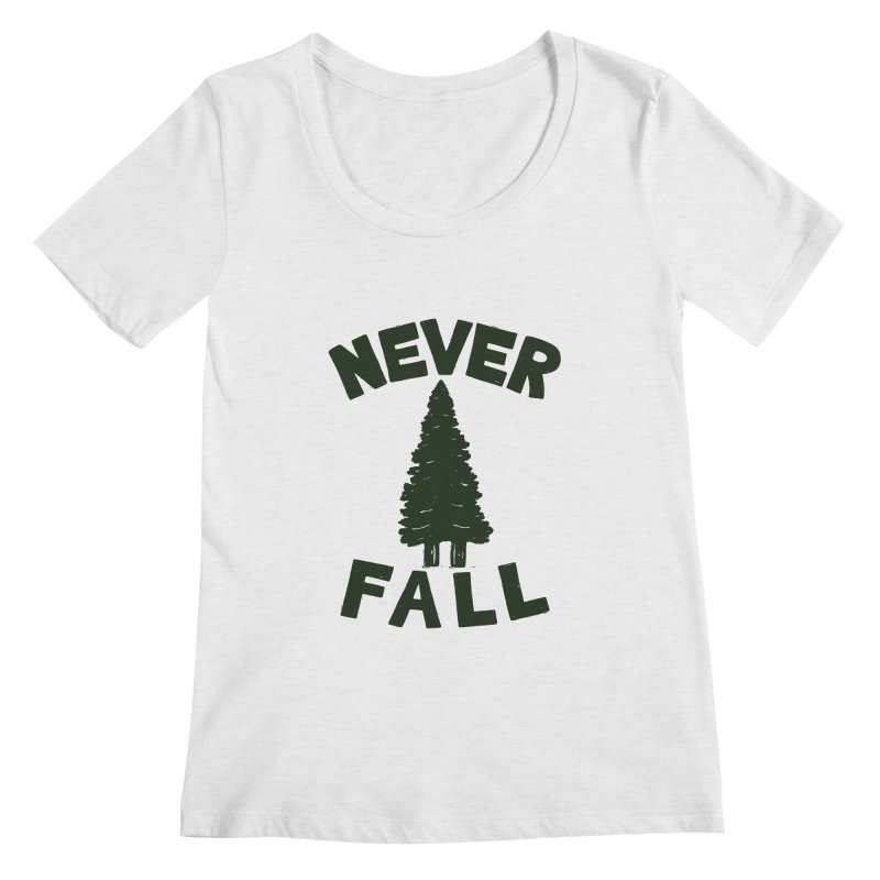 NEVER F\LL Women's Scoopneck by DYLAN'S SHOP