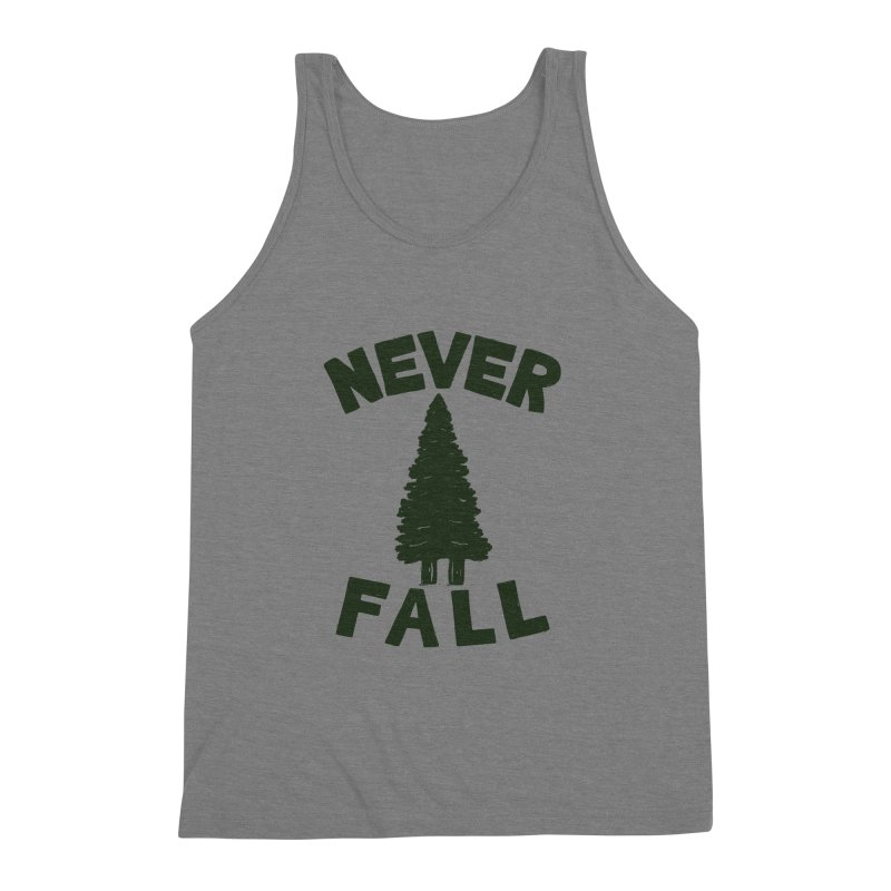 NEVER F\LL Men's Triblend Tank by DYLAN'S SHOP