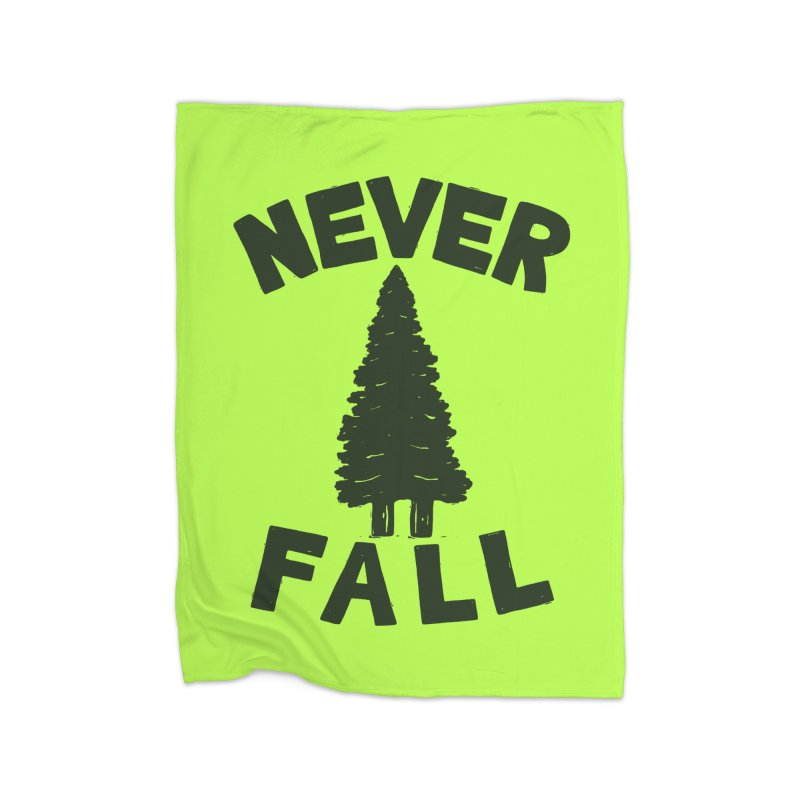 NEVER F\LL Home Fleece Blanket by DYLAN'S SHOP