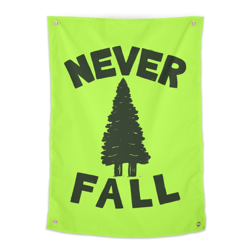 NEVER F\LL Home Tapestry by DYLAN'S SHOP