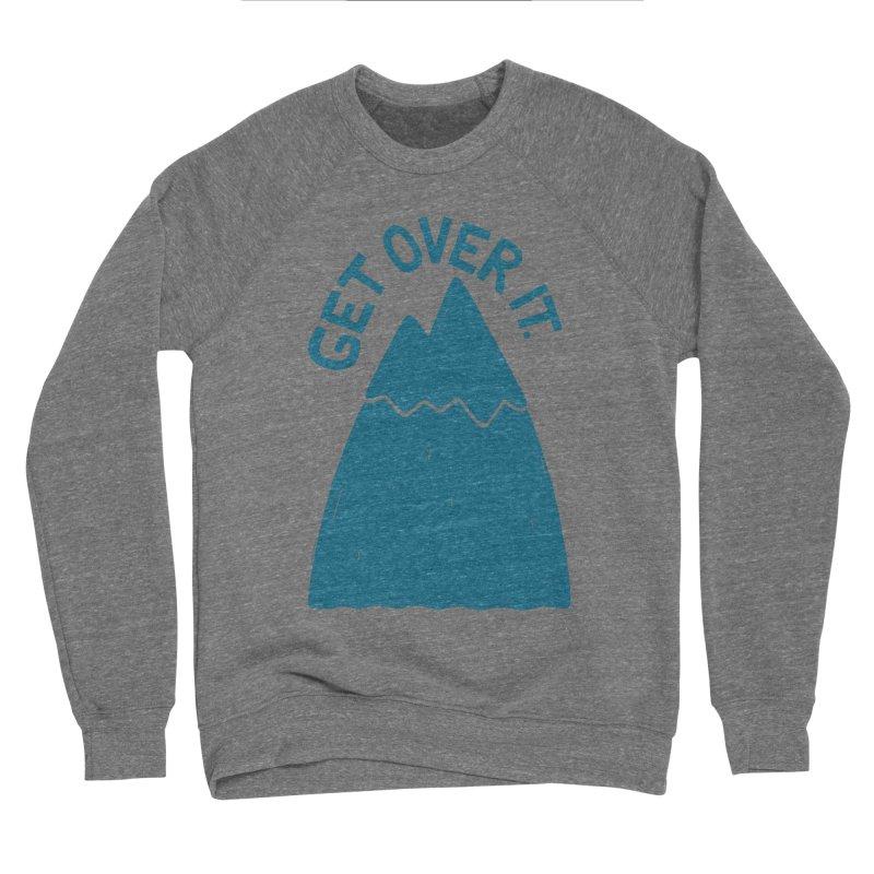 GET OVER /T Women's Sponge Fleece Sweatshirt by DYLAN'S SHOP