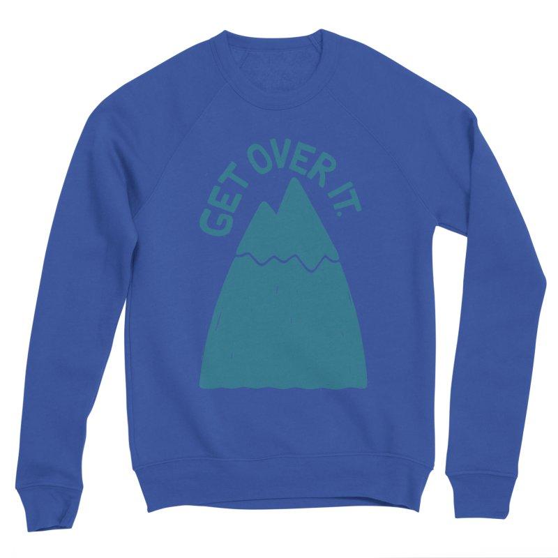 GET OVER /T Men's Sponge Fleece Sweatshirt by DYLAN'S SHOP