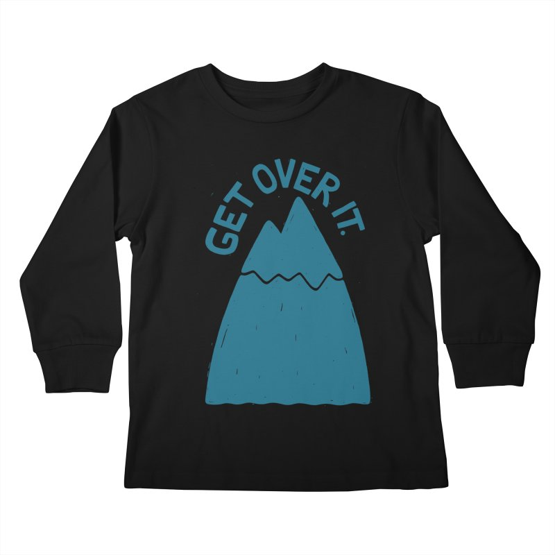 GET OVER /T Kids Longsleeve T-Shirt by DYLAN'S SHOP