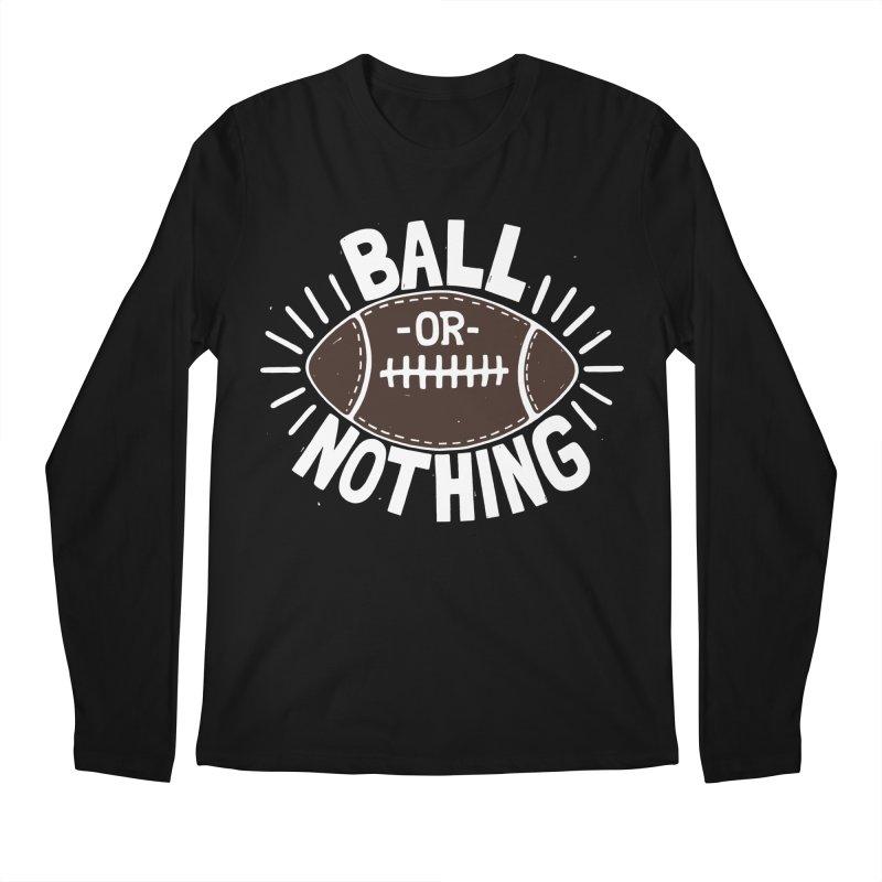 B\LL OR NOTH/NG Men's Regular Longsleeve T-Shirt by DYLAN'S SHOP