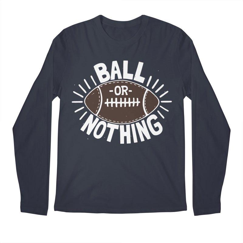 B\LL OR NOTH/NG Men's Longsleeve T-Shirt by DYLAN'S SHOP
