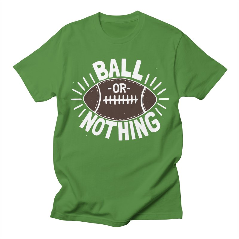 B\LL OR NOTH/NG Men's T-Shirt by DYLAN'S SHOP