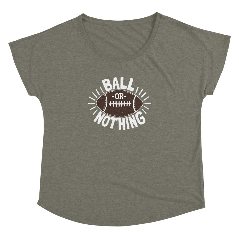 B\LL OR NOTH/NG Women's Dolman by DYLAN'S SHOP