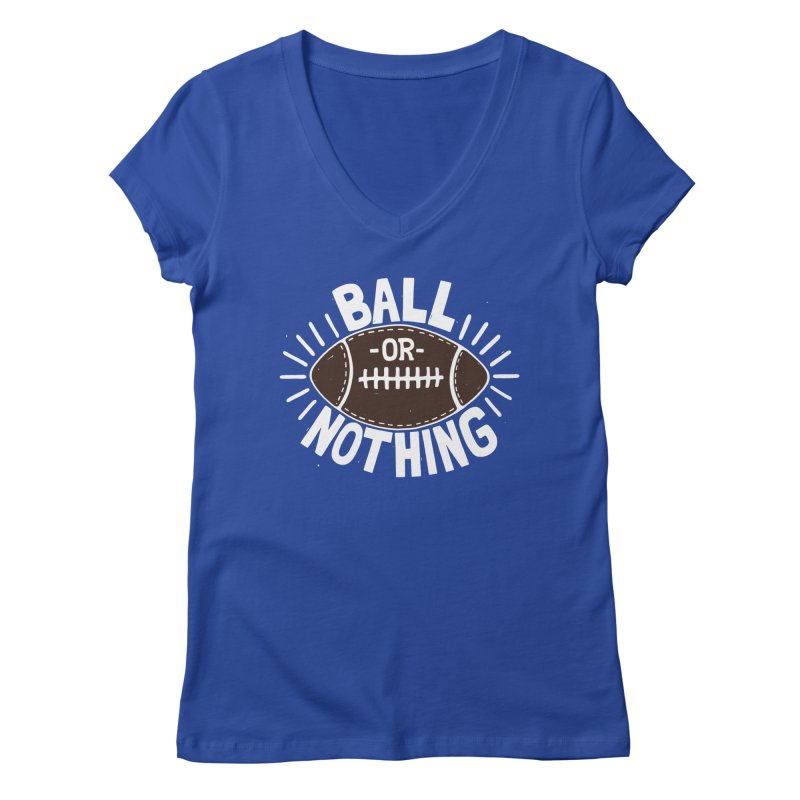 B\LL OR NOTH/NG Women's Regular V-Neck by DYLAN'S SHOP