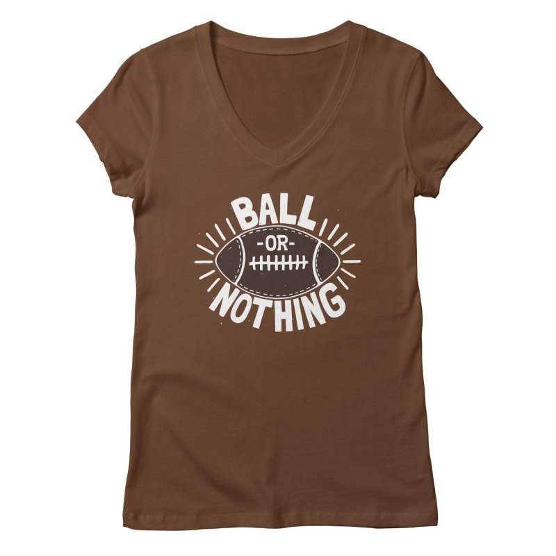 B\LL OR NOTH/NG Women's V-Neck by DYLAN'S SHOP