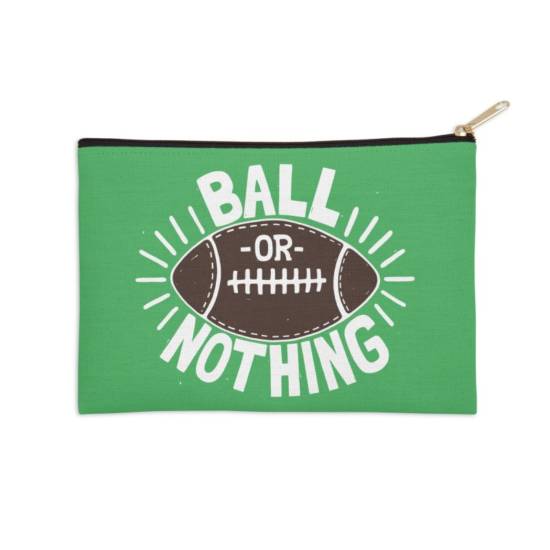 B\LL OR NOTH/NG Accessories Zip Pouch by DYLAN'S SHOP