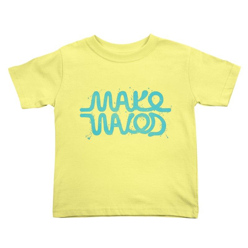 MAKE WAVES Kids Toddler T-Shirt by DYLAN'S SHOP