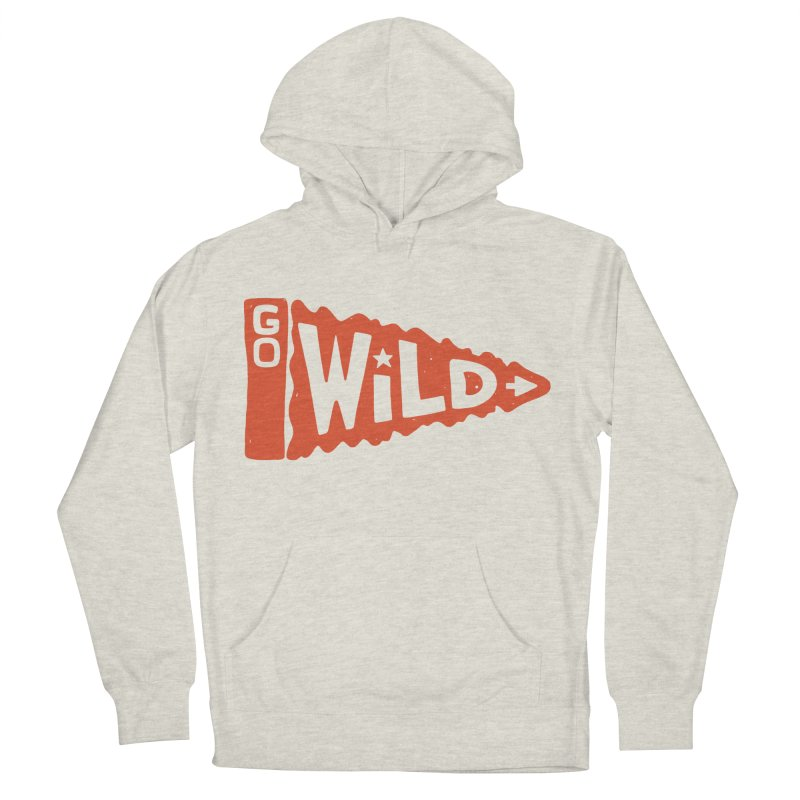GO W/LD Women's Pullover Hoody by DYLAN'S SHOP