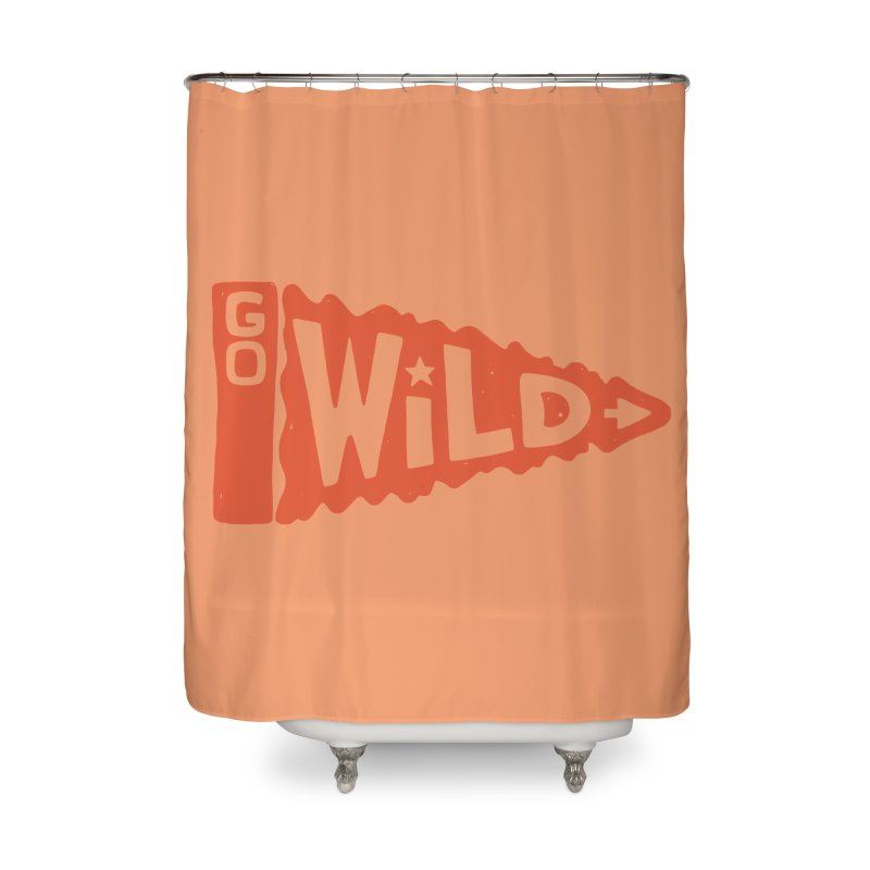 GO W/LD Home Shower Curtain by DYLAN'S SHOP