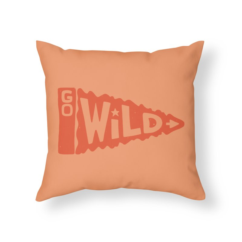 GO W/LD Home Throw Pillow by DYLAN'S SHOP