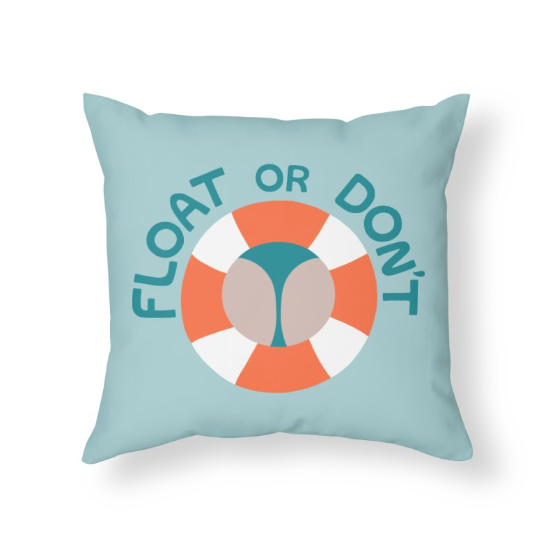 FLO\T Home Throw Pillow by DYLAN'S SHOP