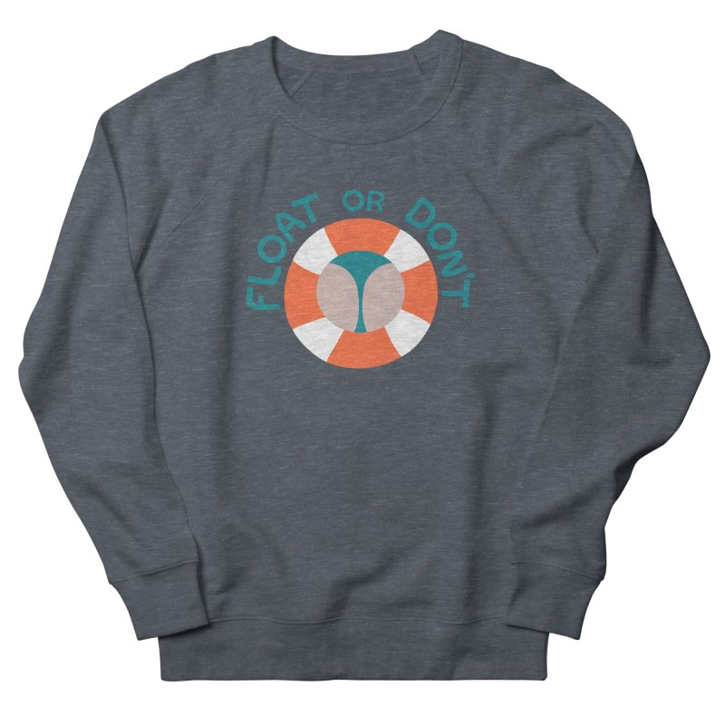 FLO\T Women's French Terry Sweatshirt by DYLAN'S SHOP